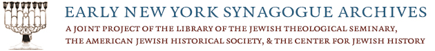 Early New York Synagogue Archives